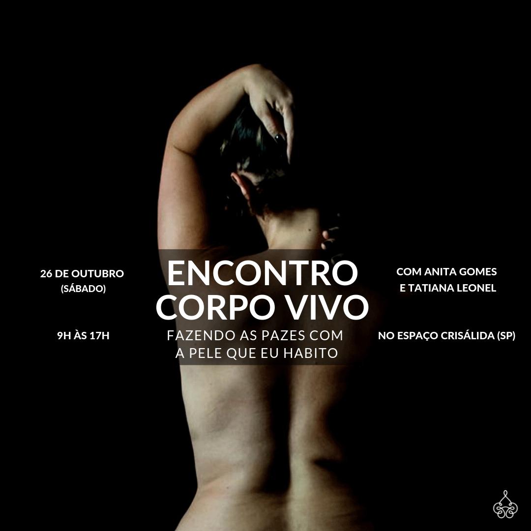 Encontro Corpo Vivo com Anita Gomes e Tatiana Leonel