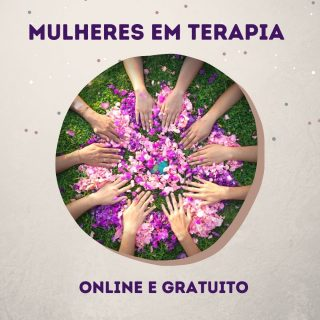 Mulheres em Terapia Online com Anita Gomes